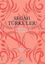 Segah Türküler Türk Halk Müziği Seçmeler: 1