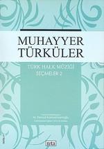 Muhayyer Türküler