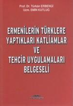 Ermenilerin Türklere Yaptıkları Katliamlar ve Tehcir Uygulamaları Belgeseli