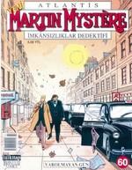 Atlantis Martin Mystere Yeni Seri Sayı: 60 Varolmayan Gün İmkansızlıklar Dedektifi