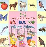 Bil Bul Yap Eğlen Öğren 3 - 6 Yaş Çocukları İçin