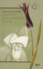 Selections From Discourses of Rumi