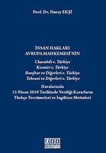 İnsan Hakları Avrupa Mahkemesi'nin Charahili 5. Türkiye, Kesmiri 5. Türkiye, Ranjbar ve Diğerleri 5.