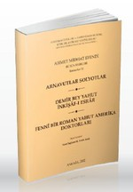 Arnavutlar Solyotlar / Demir Bey Yahut İnkişaf -ı Esrar / Fenni Bir Roman Yahut Amerika Doktorları