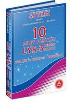 45 Yılın Çıkmış Sorularından Oluşturulmuş 10 Adet Fasikül LYS-3 Deneme Sınavı