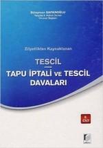Tescil Tapu İptali ve Tescil Davaları-2 Cilt Takım