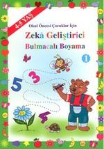 Okul Öncesi Çocuklar İçin Zeka Geliştirici Bulmacalı Boyama 1 (4 - 5 Yaş)