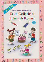 Okul Öncesi Çocuklar İçin Zeka Geliştirici Bulmacalı Boyama 1 (5 - 6 Yaş)