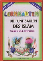 Lernkarten - Die Fünf Saulen Des Islam / Fragen und Antworten