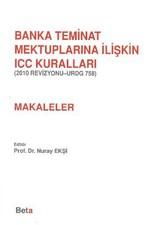 Banka Teminat Mektuplarına İlişkin ICC Kuralları - Makaleler