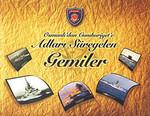 Osmanlı'dan Cumhuriyet'e Adları Süregelen Gemiler