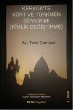 Kerkük'te Kürt ve Türkmen Soykırımı (Kimlik Değiştirme)