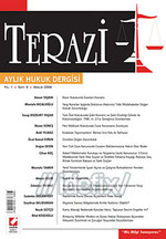 Terazi Aylık Hukuk Dergisi Yıl: 1 Sayı: 04 Aralık 2006