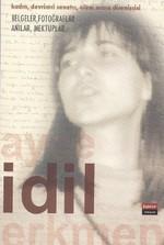 İdil: Kadın, Devrimci Sanatçı, Ölüm Orucu Direnişçisi