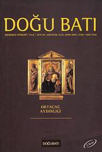 Doğu Batı Düşünce Dergisi Sayı: 33 - Ortaçağ Aydınlığı