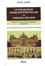 Uluslararası Barış Konferansları ve Osmanlı Devleti