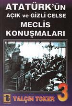 Atatürk'ün Açık ve Gizli Celse Meclis Konuşmaları 3