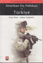 Yeni Muhafazakar Amerikan Dış Politikası ve Türkiye