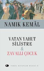 Vatan Yahut Silistre - Zavallı Çocuk
