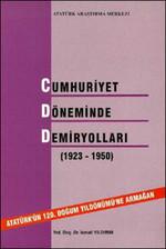 Cumhuriyet Döneminde Demiryolları (1923-1950)