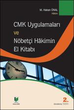 CMK Uygulamaları ve Nöbetçi Hakimin El Kitabı