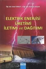 Elektrik Enerjisi Üretimi İletimi ve Dağıtımı
