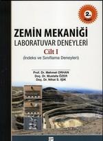 Zemin Mekaniği Laboratuvar Deneyleri Cilt: 1