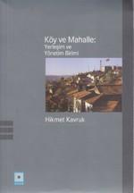 Köy ve Mahalle: Yerleşim ve Yönetim Birimi
