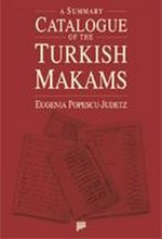 A Summary Catalogue of the Turkish Makams