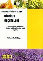 Rosemary Gladstar'ın Bitkisel Reçeteleri