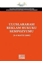 Uluslararası Reklam Hukuku Sempozyumu