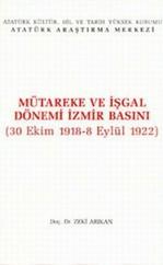 Mütareke ve İşgal Dönemi İzmir Basını
