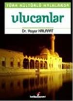 Türk Kültürlü Halklarda Ulucanlar