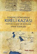 Osmanlı Döneminde Kıreli Kazası