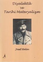 Diyalektik ve Tarihi Materyalizm