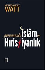 Günümüzde İslam ve Hristiyanlık