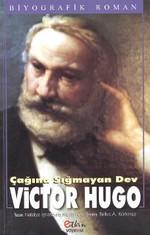 Çağına Sığmayan Dev Victor Hugo