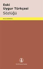 Eski Uygur Türkçesi Sözlüğü