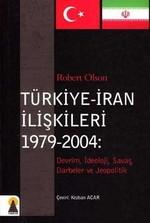 Türkiye - İran İlişkileri