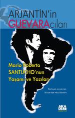 Arjantin'in Guevaracıları