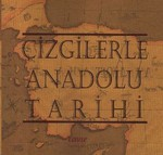 Çizgilerle Anadolu Tarihi
