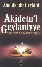 Akidetu'l Geylaniyye - Abdulkadir Geylaninin Akidesi