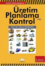 Endüstri Mühendisliğinde Üretim Planlama ve Kontrol