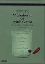 Mithat'tan Naci'ye Naci'den Mithat'a Muhaberat ve Muhaverat