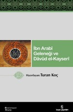 İbn Arabi Geleneği ve Davud El-Kayseri