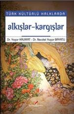 Türk Kültürlü Halklarda Alkışlar-Kargışlar