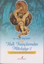 Halk İnançlarından Mitolojiye 1