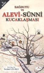 Sağduyu ve Alevi - Sünni Kucaklaşması