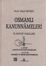 Osmanlı Kanunnameleri ve Hukuki Tahlilleri Cilt: 4
