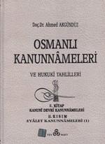 Osmanlı Kanunnameleri ve Hukuki Tahlilleri Cilt: 5